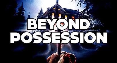 BEYOND POSSESSION.jpg