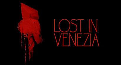 LOST IN VENEZIA.jpg