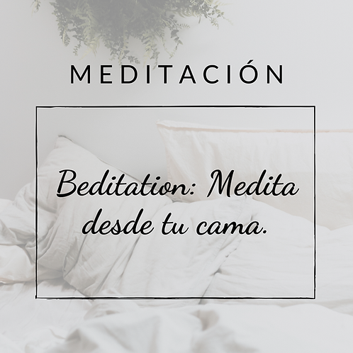 Beditation: 15 minutos de meditación desde tu cama