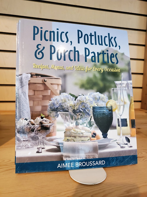 Picnics, Potlucks, and Porch Parties