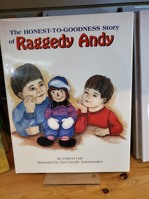 The Honest-To-Goodness Story of Raggedy Andy