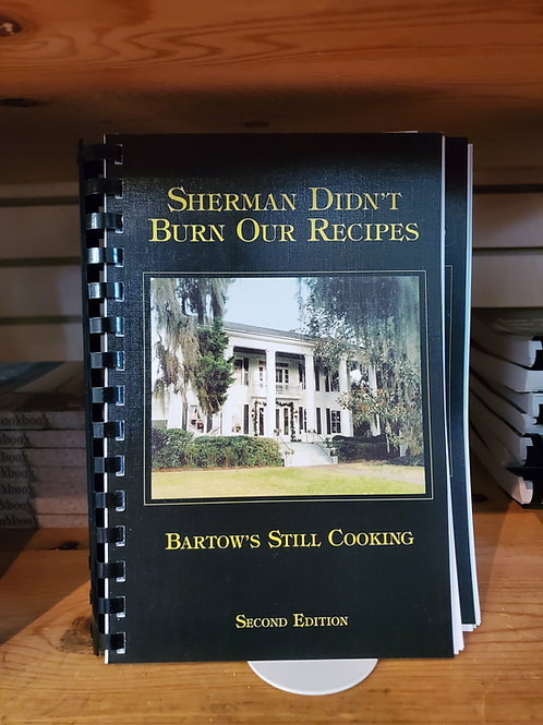 Sherman Didn't Burn Our Recepies