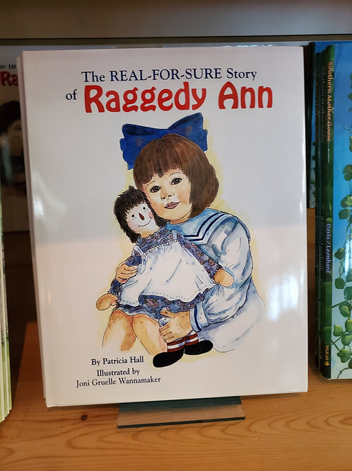 The Real-For-Sure-Story of Raggedy Ann