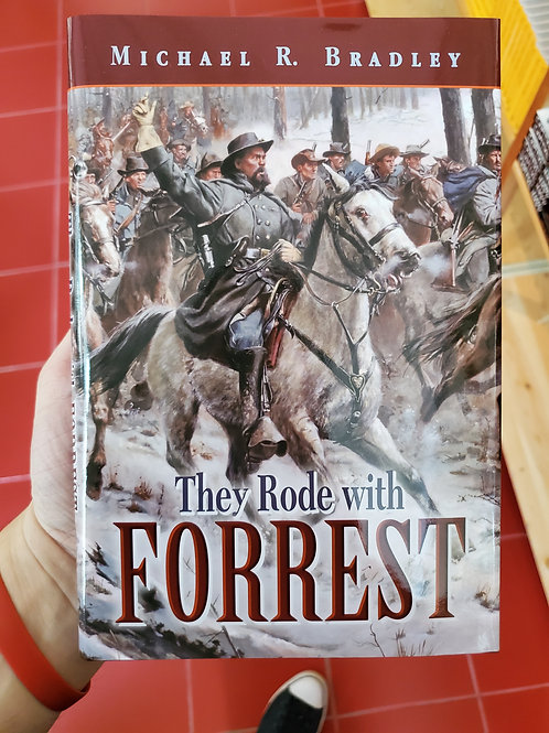 They Rode With Forrest