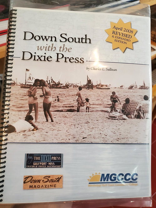 Down South with Dixie Press