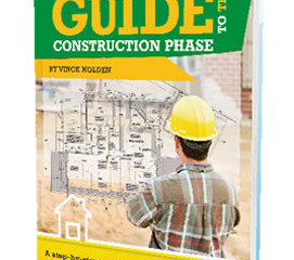 The Self-Builders Guide To The Construction Phase