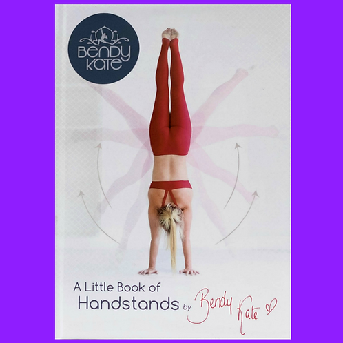 Bendy Kate Little Book of Handstands Front Cover