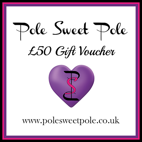 £50 Pole Sweet Pole Gift Voucher