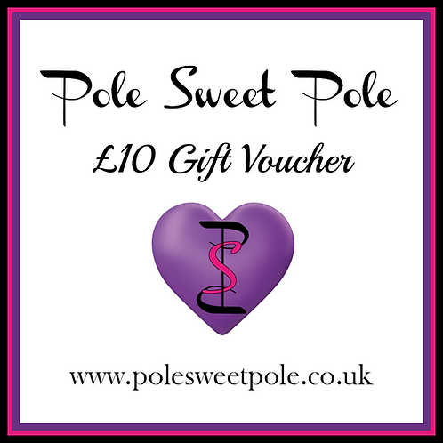 £10 Pole Sweet Pole Gift Voucher