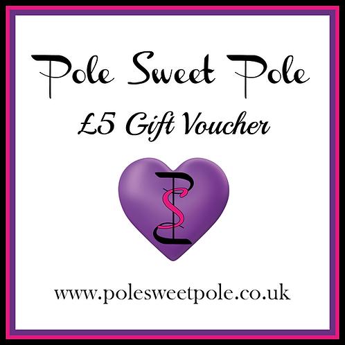 £5 Pole Sweet Pole Gift Voucher