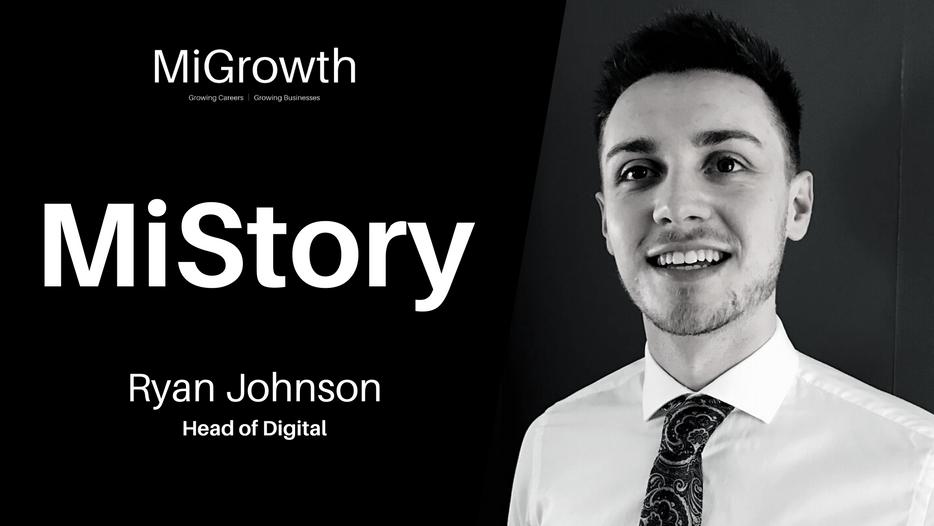 MiStory: Ryan Johnson - Head of Digital