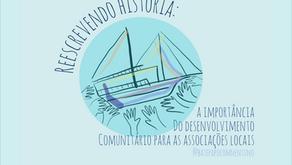 Reescrevendo histórias: a importância do desenvolvimento comunitário para as associações locais