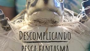 Pesca Fantasma: um monstro marinho de verdade