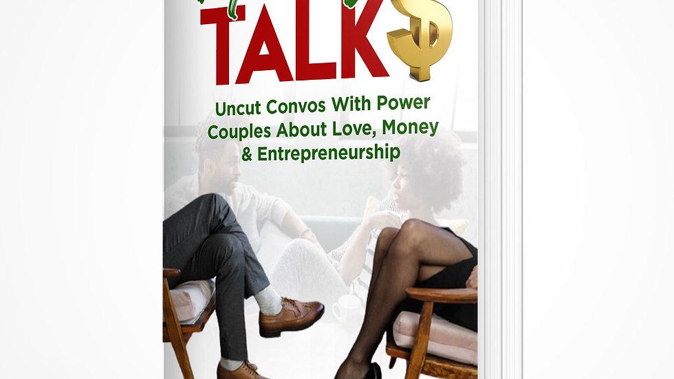 MONEY TALK$: Uncut Convos With Power Couples About Love, Money, Entrepreneurship