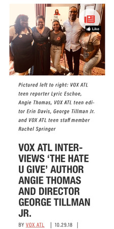 VOX ATL INTERVIEWS 'THE HATE U GIVE' AUTHOR ANGIE THOMAS AND DIRECTOR GEORGE TILLMAN JR.