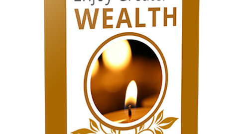 Discover Your Spiritual Side & Enjoy Greater WEALTH