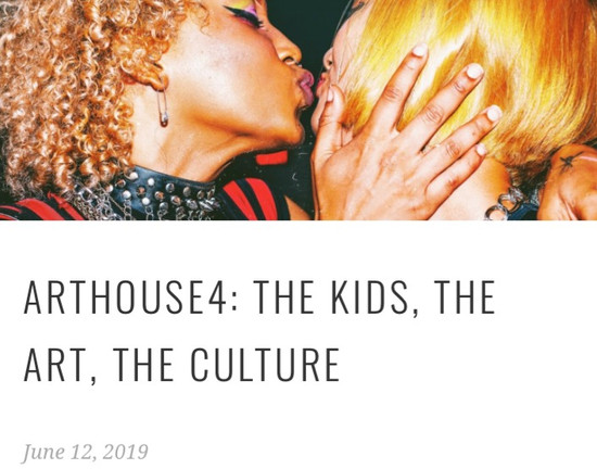 ARTHOUSE4: THE KIDS, THE ART, THE CULTURE
