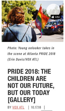 VOX ATL Looks At Pride 2018: The Children Are Not Our Future, But Our Today