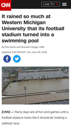 It rained so much at Western Michigan University that its football stadium turned into a swimming pool
