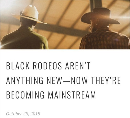 BLACK RODEOS AREN'T ANYTHING NEW—NOW THEY'RE BECOMING MAINSTREAM