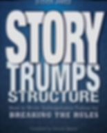 Story Trumps Structure.jpg