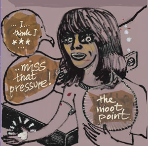 "Moot Point ""I think I miss that pressure"" LP"