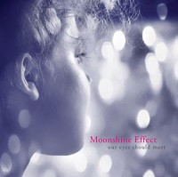 "Moonshine Effect  ""Our eyes should meet"" LP"