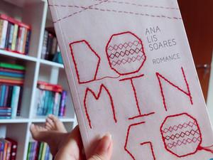 """""""Domingo"""": Ana Lis Soares entrelaça as vidas de diversas mulheres em primeiro romance (Resenha)"""