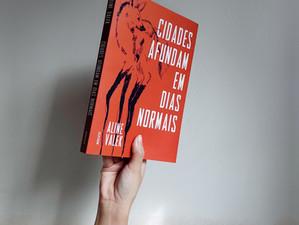 """""""Cidades Afundam em Dias Normais"""" mostra um Brasil que pouco vemos na literatura (Resenha)"""