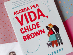 """""""Acorda pra vida, Chloe Brown"""": um romance levemente hot com representatividade (Resenha)"""