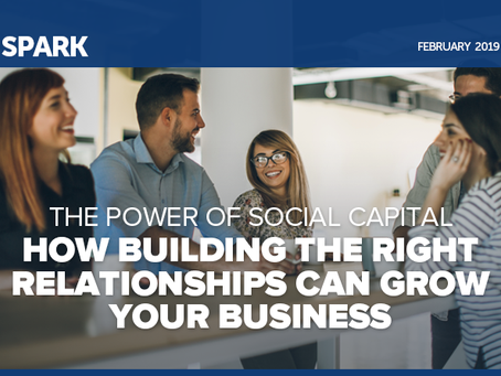 The Power of Social Capital: How to Building the Right Relationships Can Grow Your Business