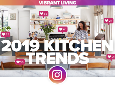 2019 Kitchen Trends: How to Get an Instagram-Worthy Kitchen