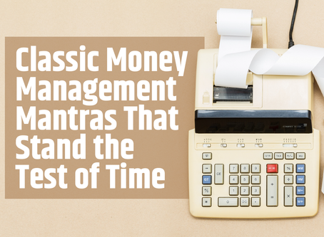 Classic Money Management Mantras That Stand the Test of Time