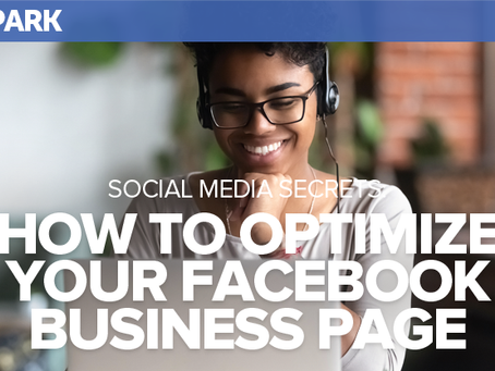 Social Media Secrets: How to Optimize Your Facebook Business Page