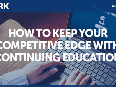 How to Keep Your Competitive Edge With Continuing Education