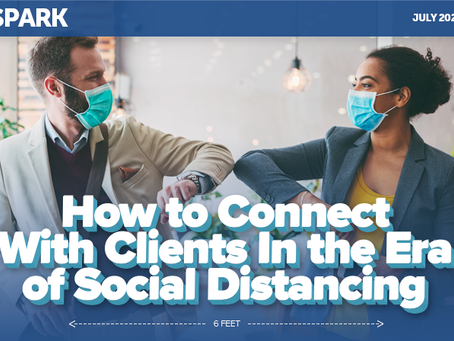 How to Connect With Clients In the Era of Social Distancing