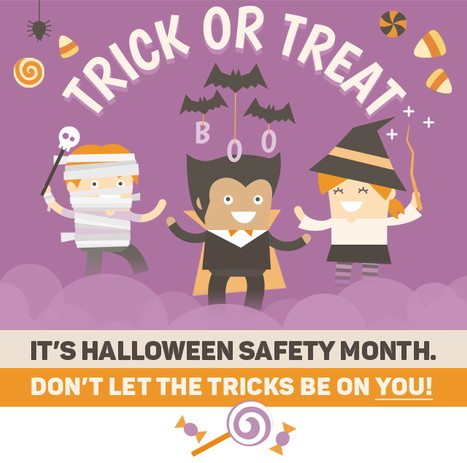 Trick or Treat: It's Halloween Safety Month