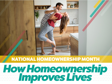How Homeownership Improves Lives – National Homeownership Month