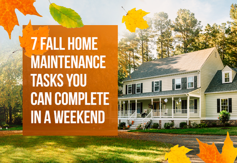 7 Fall Home Maintenance Tasks You Can Complete in a Weekend