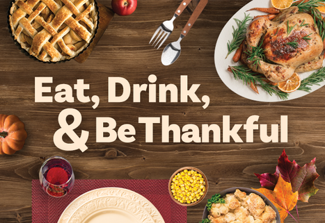 Eat, Drink, and Be Thankful