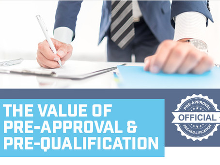 The Value of Pre-approval & Pre-qualification