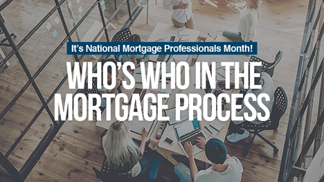Who's Who in the Mortgage Process