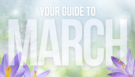 Your Guide to March