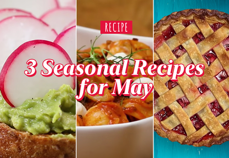 Cooking With the Seasons: 3 Seasonal Recipes for May