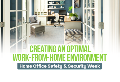 Creating an Optimal Work-From-Home Environment