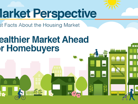 Healthier Market Ahead for Homebuyers [INFOGRAPHIC]