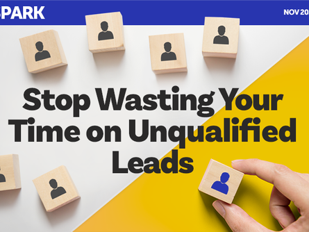 Stop Wasting Your Time on Unqualified Leads