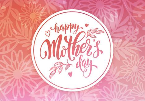 Celebrating moms everywhere