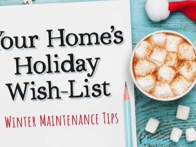 Your Home's Holiday Wish-List