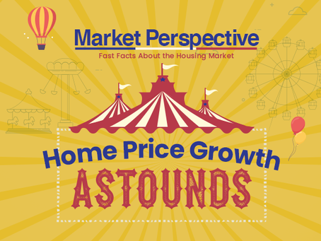 Home Price Growth Astounds